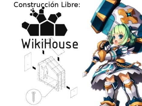WikiHouse Contruciones Libre