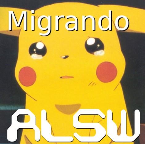Migrando ALSW